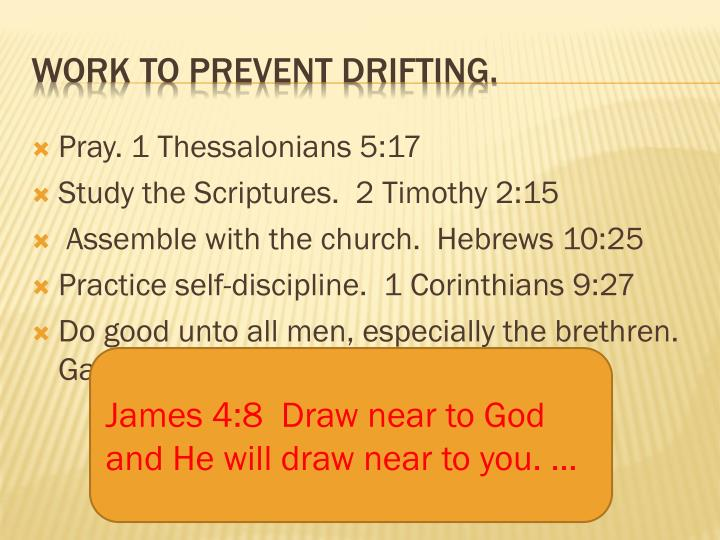 Pray. 1 Thessalonians 5:17