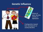 genetic influence