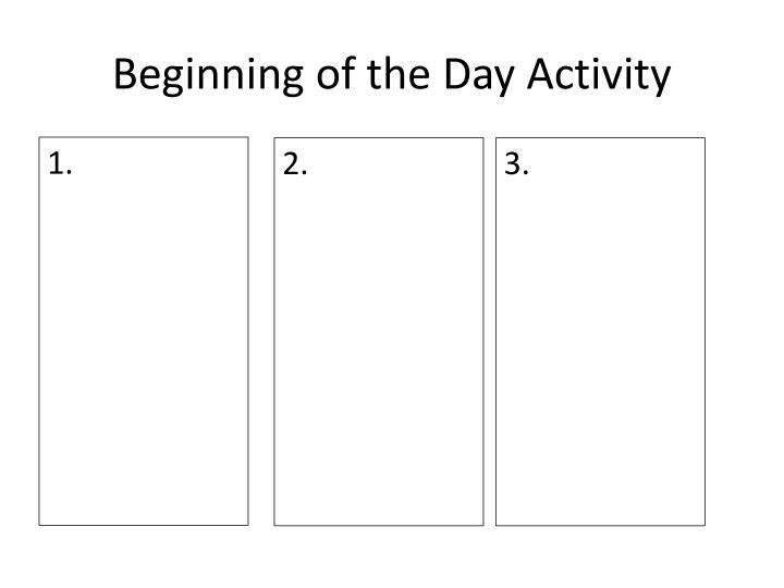 Beginning of the Day Activity