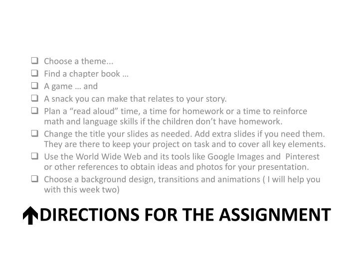 Directions for the assignment