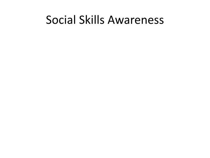 Social Skills Awareness