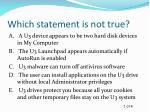 which statement is not true3