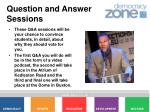 question and answer sessions