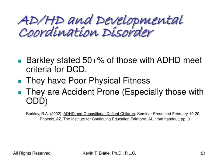 AD/HD and Developmental Coordination Disorder