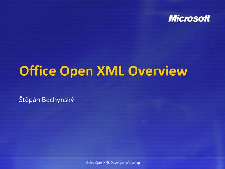 PPT - Office Open XML Overview PowerPoint Presentation - ID:2647461