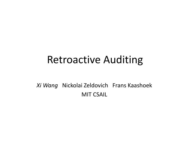 Retroactive auditing