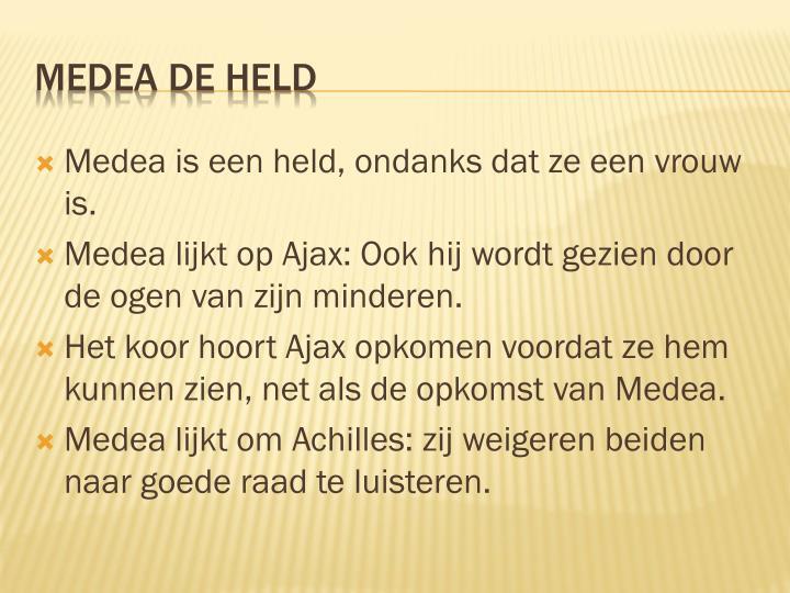 Medea is een held, ondanks dat ze een vrouw is.