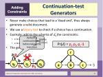 continuation test generators
