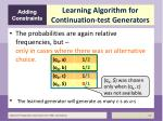learning algorithm for continuation test generators