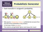 probabilistic generator