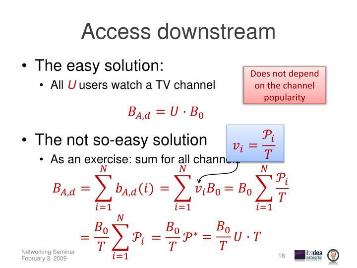 Access downstream