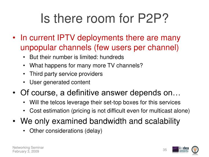 Is there room for P2P?