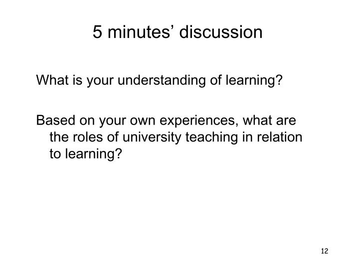 5 minutes' discussion
