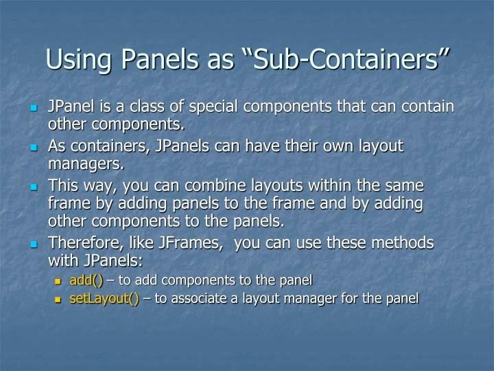 """Using Panels as """"Sub-Containers"""""""