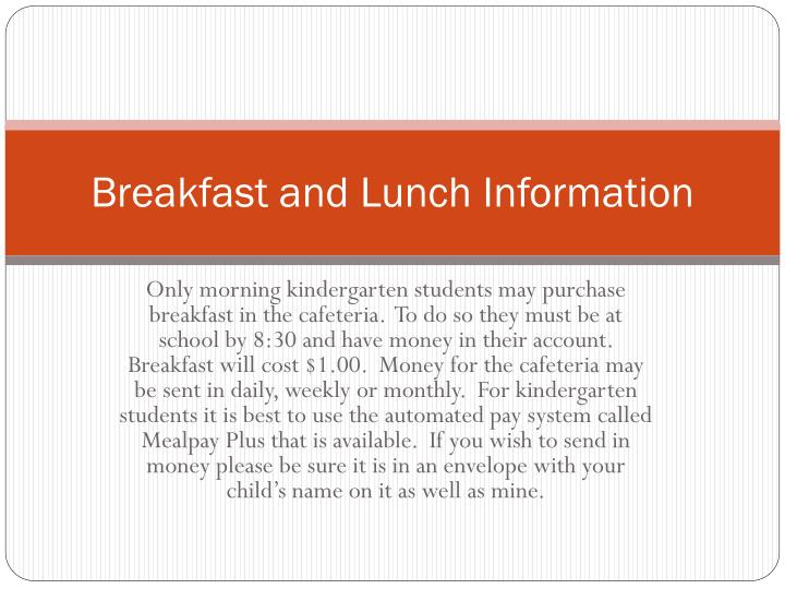 Breakfast and Lunch Information