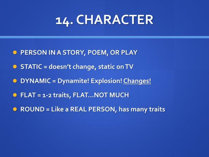14. CHARACTER