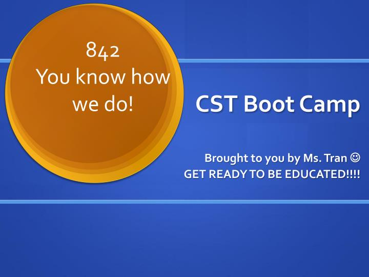 cst boot camp n.