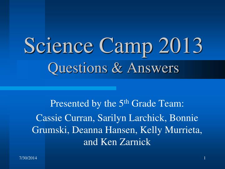 science camp 2013 questions answers n.