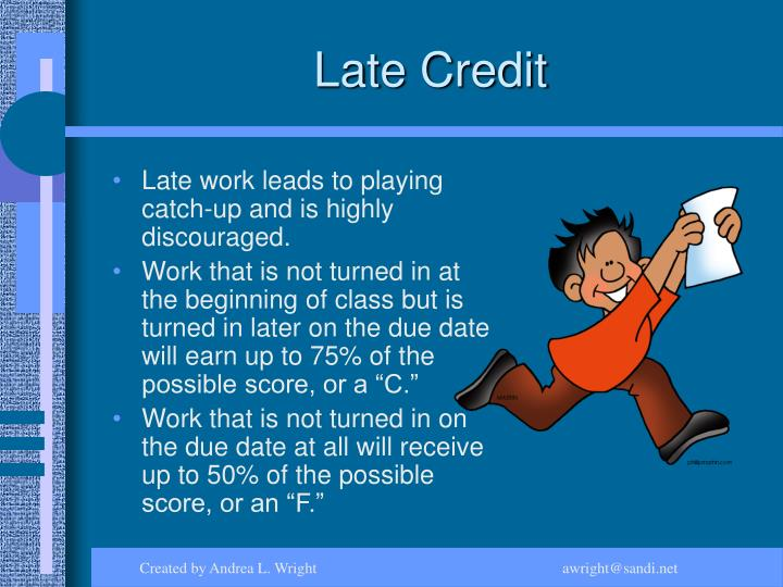 Late Credit