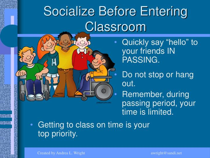 Socialize Before Entering Classroom