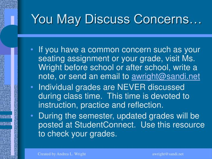 You May Discuss Concerns…