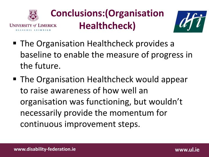 Conclusions:(Organisation Healthcheck)