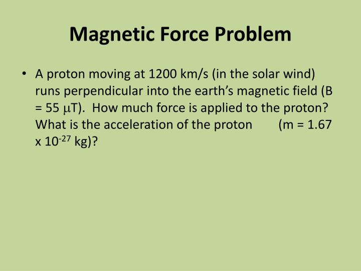 Magnetic Force Problem