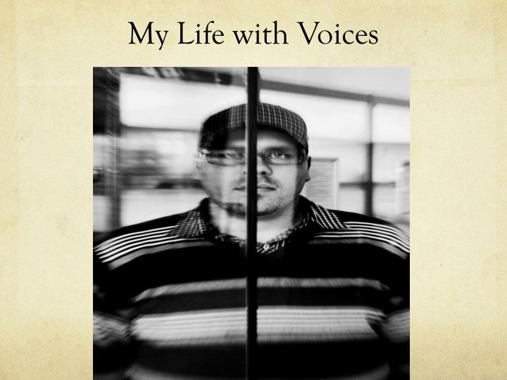 My Life with Voices