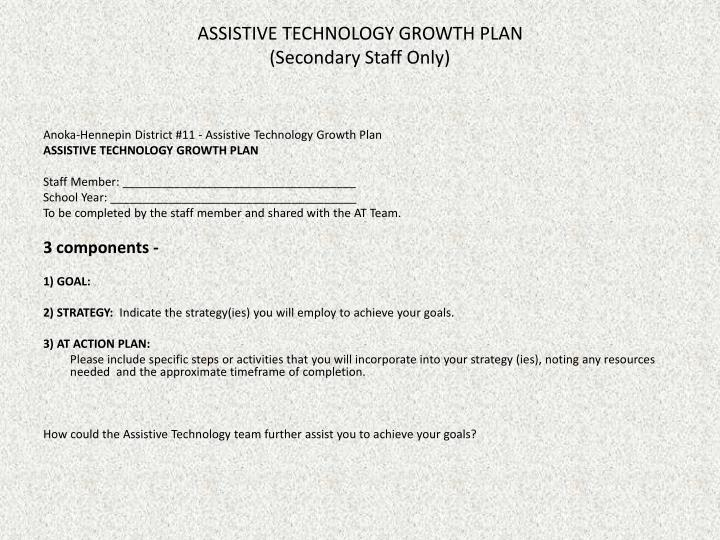 ASSISTIVE TECHNOLOGY GROWTH PLAN