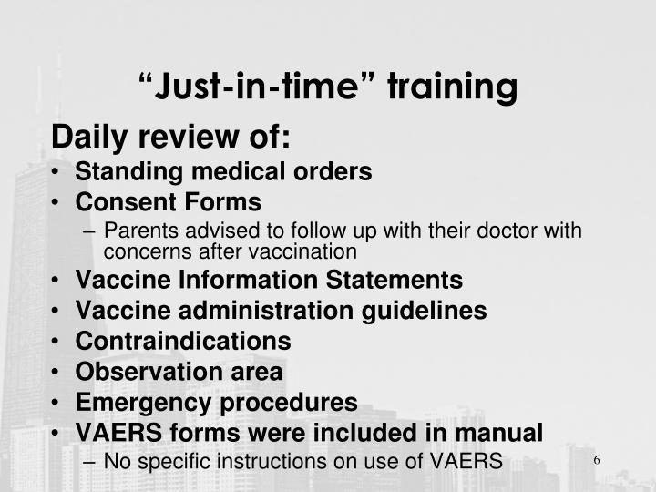 """""""Just-in-time"""" training"""