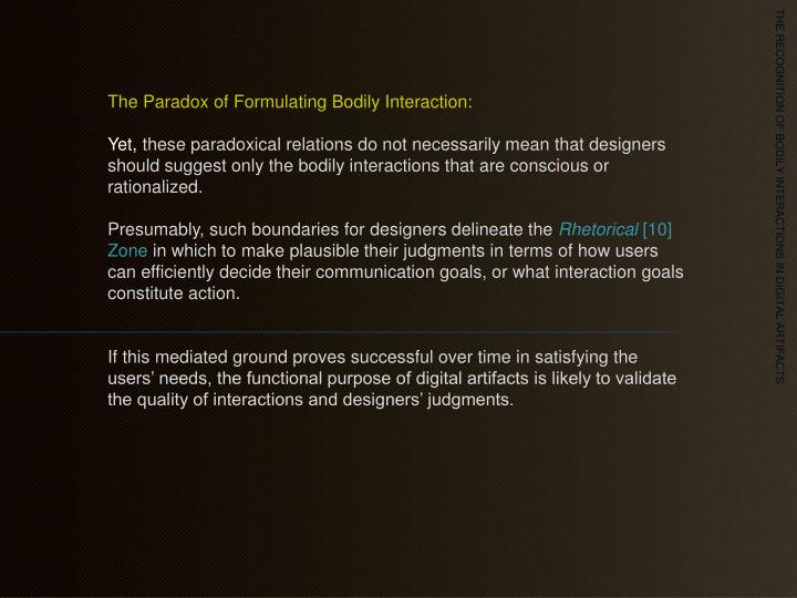 The Paradox of Formulating Bodily Interaction: