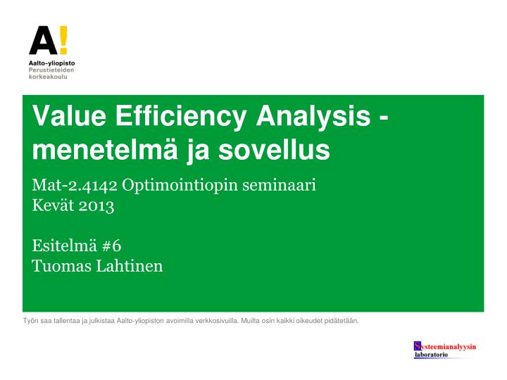 value efficiency analysis menetelm ja sovellus n.