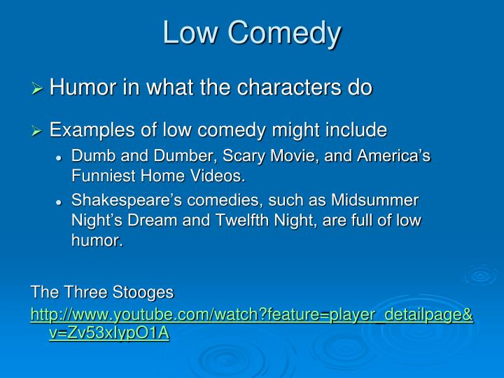 Low Comedy