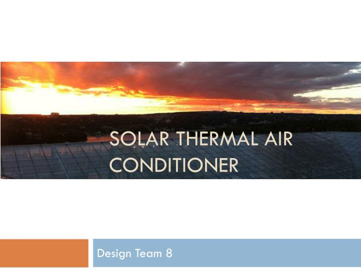solar thermal air conditioner n.