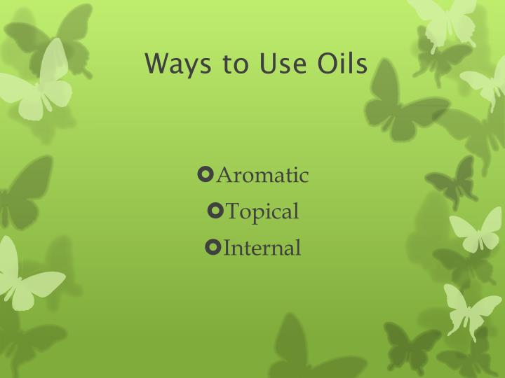 Ways to Use Oils