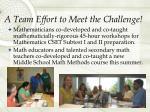 a team effort to meet the challenge