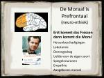 de moraal is prefrontaal neuro ethiek
