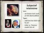 subjectief relativisme1