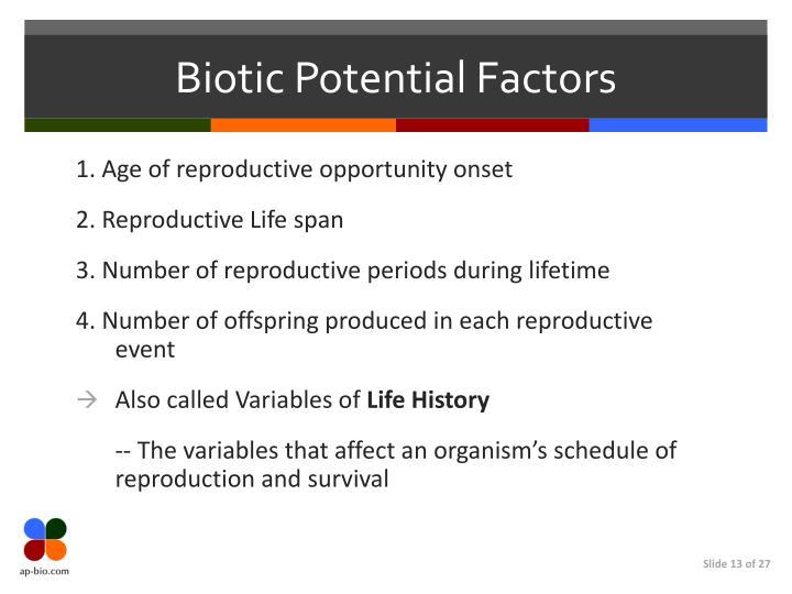 Biotic Potential Factors