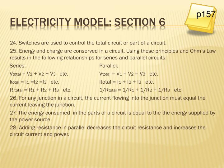 24. Switches are used to control the total circuit or part of a circuit.