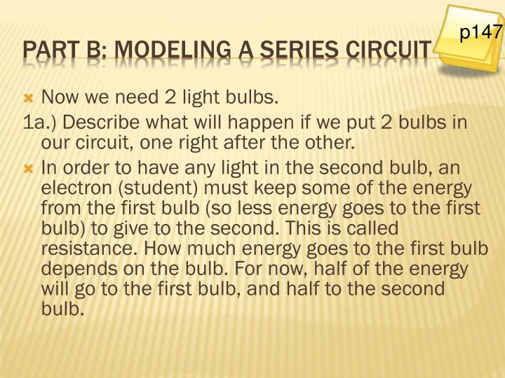 Now we need 2 light bulbs.