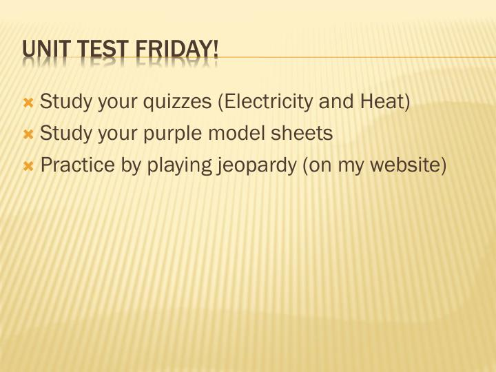 Study your quizzes (Electricity and Heat)