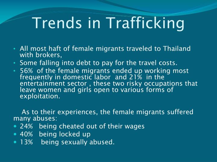 Trends in Trafficking