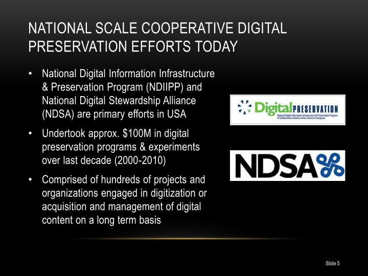 National Scale Cooperative Digital Preservation Efforts Today