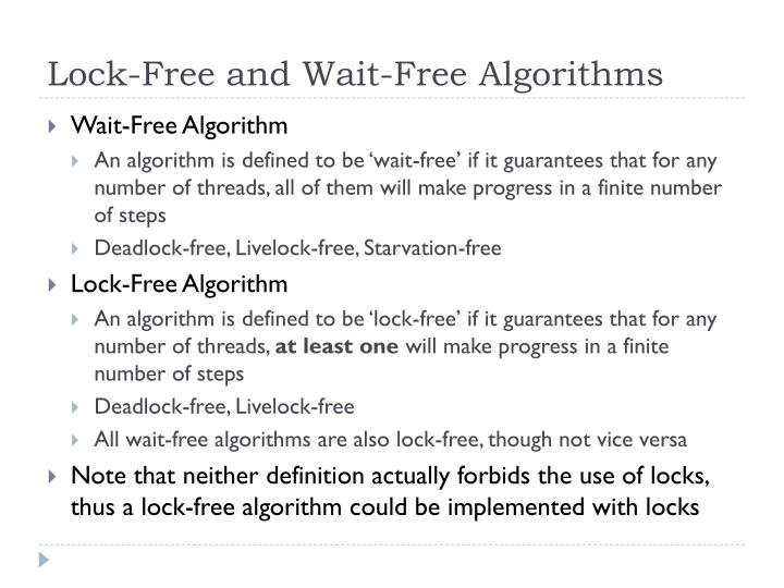 Lock-Free and Wait-Free Algorithms