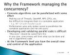 why the framework managing the concurrency