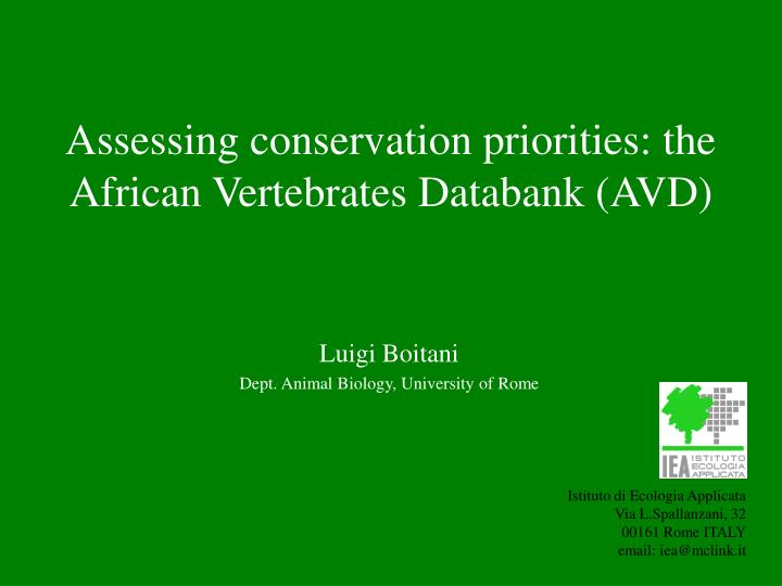 Assessing conservation priorities the african vertebrates databank avd