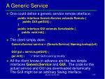 a generic service