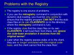 problems with the registry