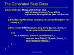 the generated stub class